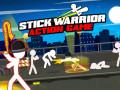 Spil Stick Warrior Action Game